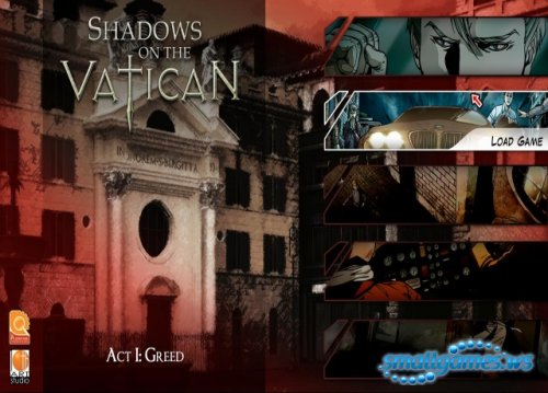 Shadows on the Vatican: Act I: Greed