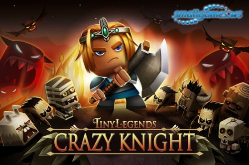 TinyLegends - Crazy Knight v1.0
