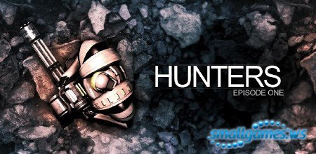 Hunters: Episode One