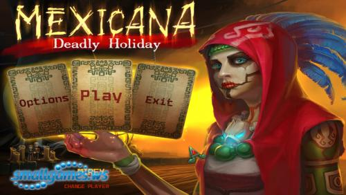 Mexicana Deadly Holiday