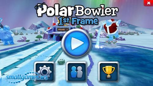 Polar Bowler: 1st Frame