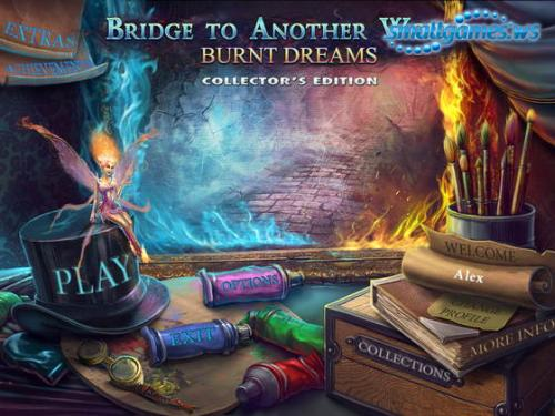 Bridge to Another World: Burnt Dreams Collectors Edition