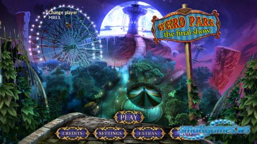 Weird Park 3: The Final Show