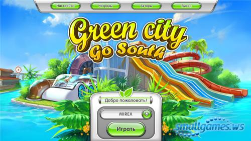 Green City 3: Go South (русская версия)