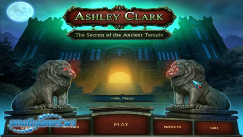 Ashley Clark 2: The Secrets of the Ancient Temple
