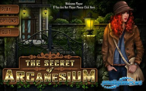 The Secret of Arcanesium