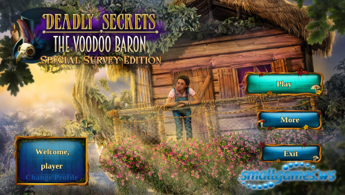 Deadly Secrets: The Voodoo Baron