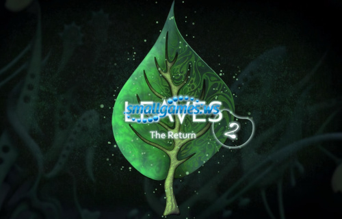 LEAVES 2: The Return (multi, рус)