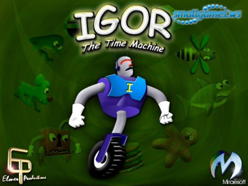 Igor. The Time Machine
