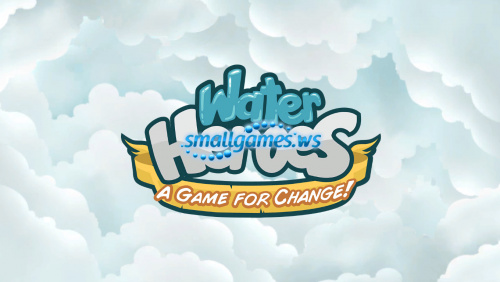 Water Heroes: A Game for Change
