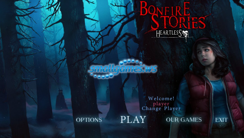 Bonfire Stories: 2 Heartless