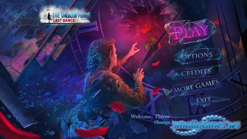 The Unseen Fears 3:Last Dance
