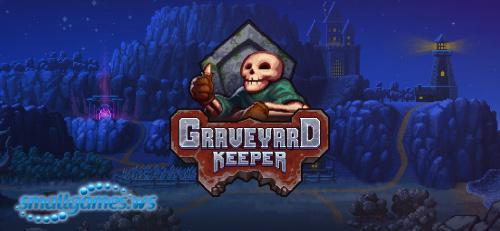 Graveyard Keeper (eng, рус)