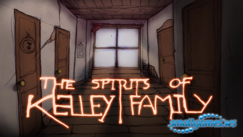The Spirits of Kelley Family (x64)