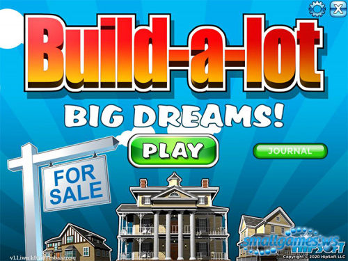 Build-a-lot 11: Big Dreams