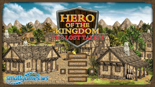 Hero of the Kingdom: The Lost Tales 1 (multi, рус)