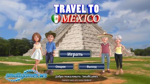 Travel to Mexico (русская версия)