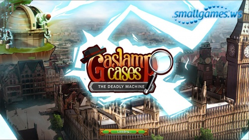 Gaslamp Cases: The Deadly Machine
