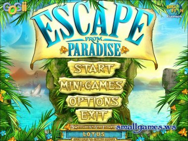 Escape from paradise