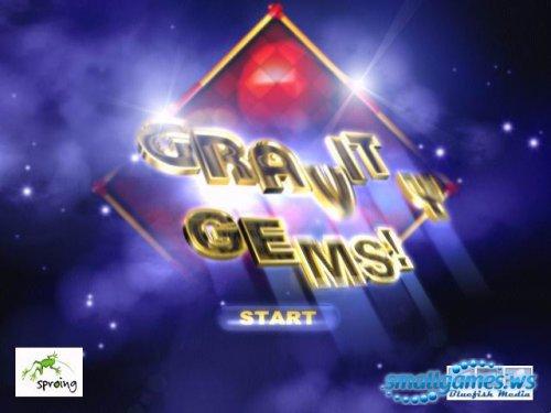 Gravity Gems