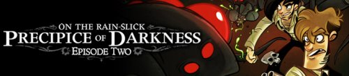 On the Rain-Slick Precipice of Darkness: Episode Two