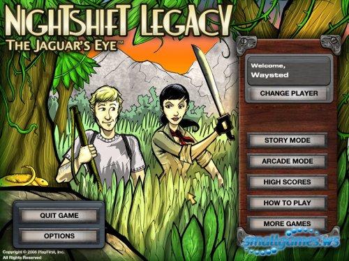 Nightshift Legacy The Jaguar's Eye