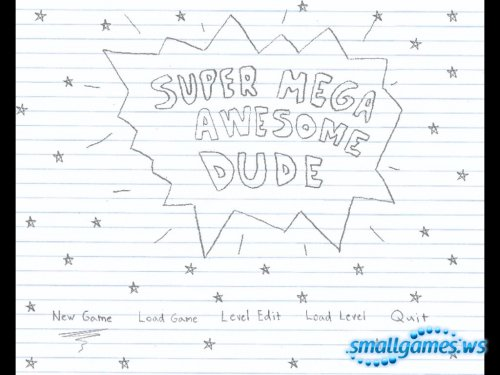 Super Mega Awesome Dude