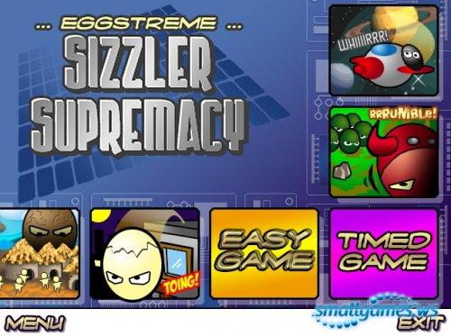 Eggstreme Sizzler Supremacy