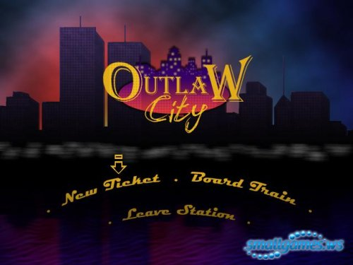 Outlaw City